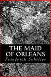 The Maid of Orleans, Friedrich Schiller, 1484061845