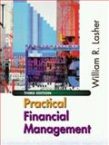 Practical Financial Management, Lasher, William R., 0324071841