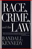 Race, Crime, and the Law, Randall Kennedy, 0375701842