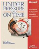 Under Pressure and on Time, Sullivan, Ed, 073561184X