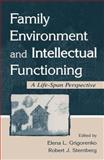 Family Environment Psychology and Intellectual Functioning : A Life-Span Perspective, Mel Silberman, 0805831843