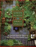 Green Places in Small Spaces, Kerwin Fischer, 1561581844