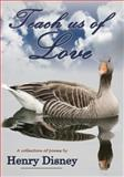 Teach Us of Love, Henry Disney, 1782281843