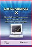 Data Mining X : Data Mining, Protection, Detection and other Security Technologies, C. A. Brebbia, 1845641841