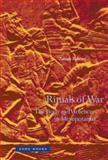 Rituals of War : The Body and Violence in Mesopotamia, Bahrani, Zainab, 1890951846