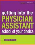 Getting into the Physician Assistant School of Your Choice, Rodican, Andrew J., 0071421858