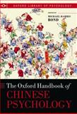 Oxford Handbook of Chinese Psychology, Bond, Michael Harris, 019954185X