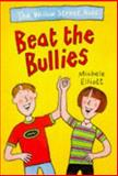 Beat the Bullies, Michele Elliott, 0330351850