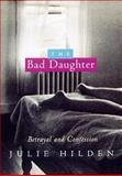 The Bad Daughter, Julie Hilden, 1565121856