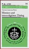 Mission und Interreligiöser Dialog 9783525871850