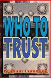 Who to Trust, Graham Cumming, 1497351855