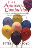 The Anniversary Compulsion, Peter H. Aykroyd, 1550021850