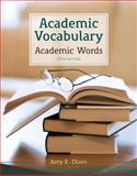 Academic Vocabulary : Academic Words, Olsen, Amy E., 0205211852