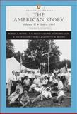 The American Story Vol. 2 : Since 1865, Fredrickson, George M. and Williams, R. Hal, 032142185X