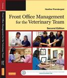 Front Office Management for the Veterinary Team, Prendergast, Heather, 032326185X