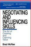 Negotiating and Influencing Skills 9780761911852