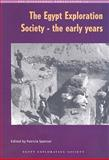 The Egypt Exploration Society, the Early Years, , 0856981850