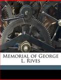 Memorial of George L Rives, Stephen Henry Olin, 1149921854