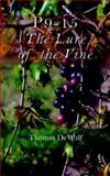 P9-15 : The Lure of the Vine, DeWolf, Thomas, 158736185X