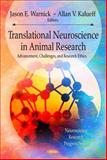 Translational Neuroscience and Its Advancement of Animal Research Ethics, , 1608761851