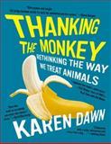 Thanking the Monkey, Karen Dawn, 0061351857