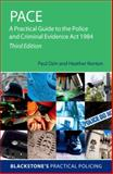 PACE: a Practical Guide to the Police and Criminal Evidence Act 1984, Ozin, Paul and Norton, Heather, 0199681856