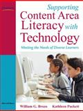 Supporting Content Area Literacy with Technology : Meeting the Needs of Diverse Learners, Puckett, Kathleen G. and Brozo, William G., 0205511856