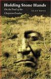 Holding Stone Hands, Alan Boye, 0803261853