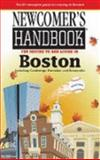 Newcomer's Handbook for Moving to and Living in Boston, Jon Gorey and Gina Favata, 0912301856