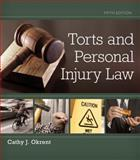 Torts and Personal Injury Law, Okrent, Cathy, 1133691854