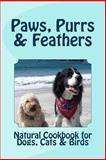 Paws, Purrs and Feathers, Anita Citko, 1480021857
