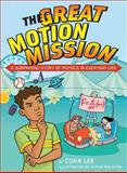 The Great Motion Mission, Cora Lee, 1554511852