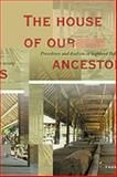 The House of Our Ancestors : Precedence and Dualism in Highland Balinese Society, Thomas Reuter, 9067181854