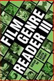 Film Genre Reader III, Grant, Barry, 0292701853