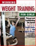 Winning Weight Training for Girls, David L. Porter and Gerry Green, 0816051852