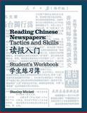 Reading Chinese Newspaper : Tactics and Skills, Mickel, Stanley L., 0887101852