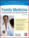 Family Practice Examination and Board Review, Graber, Mark and Wilbur, Jason, 0071781854