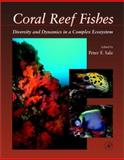 Coral Reef Fishes : Dynamics and Diversity in a Complex Ecosystem, , 0126151857