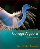 Essentials of College Algebra, Lial, Margaret L. and Hornsby, John, 0321491858