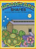 Noah's Ark Activity - Shapes, Earl Snellenberger and Bonita Snellenberger, 0890511853