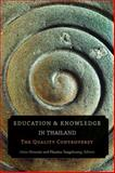 Education and Knowledge in Thailand : The Quality Controversy, , 9749511859