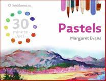 Pastels, Margaret Evans, 0061491853