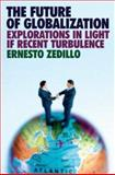The Future of Globalization : Explorations in Light of Recent Turbulence, , 0415771854