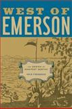 West of Emerson - The Design of Manifest Destiny, Fresonke, Kris, 0520231856