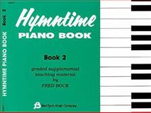 Hymntime Piano Book, Fred Bock, 0634011855