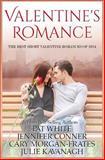 Valentine Romance, Pat White and Jennifer Conner, 1494951851