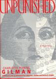 Unpunished, Charlotte Perkins Gilman, 1558611851