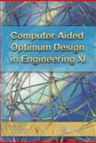 Computer Aided Optimum Design in Engineering XI, , 184564185X