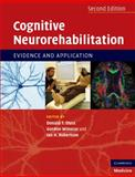 Cognitive Rehabilitation : Evidence and Application, , 0521691850