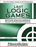 PowerScore LSAT Logic Games Setups Encyclopedia, Killoran, David M., 0982661851